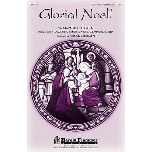 Shawnee Press Gloria! Noel! SATB, FLUTE & HANDBELLS arranged by Patrick Liebergen