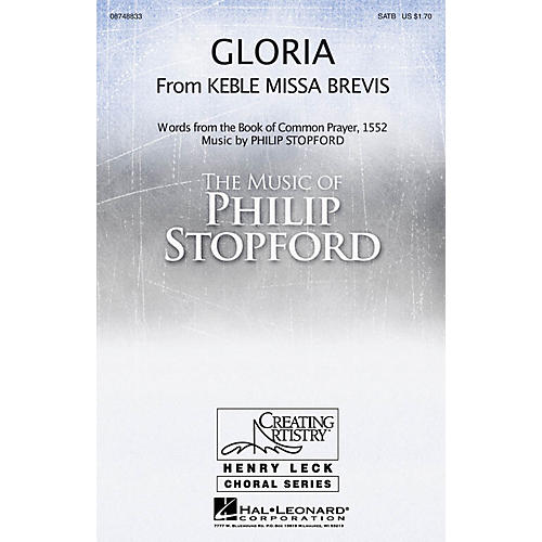 Hal Leonard Gloria (from Keble Missa Brevis) SATB composed by Philip Stopford-thumbnail