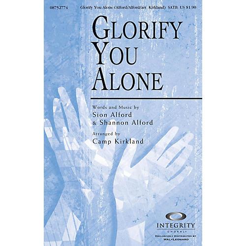 Integrity Choral Glorify You Alone SATB Arranged by Camp Kirkland-thumbnail