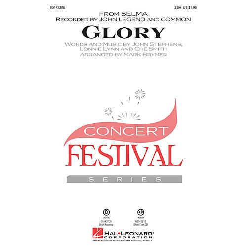 Hal Leonard Glory (from Selma) SSA by John Legend arranged by Mark Brymer