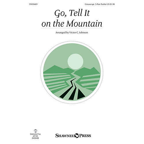 Shawnee Press Go, Tell It on the Mountain Unison/2-Part Treble arranged by Victor Johnson-thumbnail