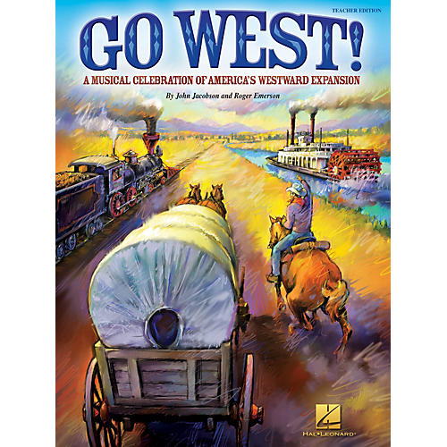 Hal Leonard Go West! (A Musical Celebration of America's Westward Expansion) TEACHER ED Composed by Roger Emerson-thumbnail