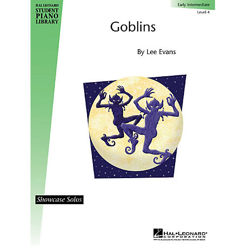Hal Leonard Goblins Piano Library Series by Lee Evans (Level Early Inter)