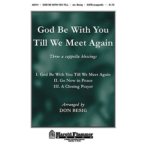 Shawnee Press God Be with You Till We Meet Again SATB a cappella arranged by Don Besig-thumbnail