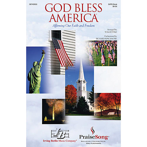 PraiseSong God Bless America® (Affirming Our Faith and Freedom) (SATB) SATB arranged by Tom Fettke-thumbnail