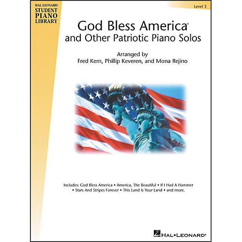 Hal Leonard God Bless America And Other Patriotic Piano Solos Level 3 Hal Leonard Student Piano Library