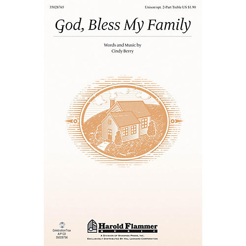 Shawnee Press God, Bless My Family Unison/2-Part Treble composed by Cindy Berry-thumbnail
