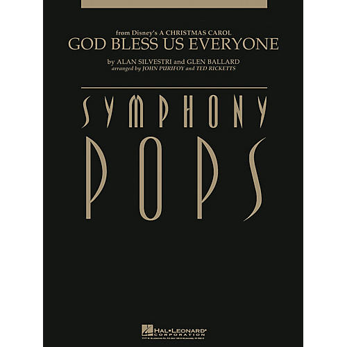 Hal Leonard God Bless Us Everyone (from A Christmas Carol) Symphony Pops Series  by Alan Silvestri