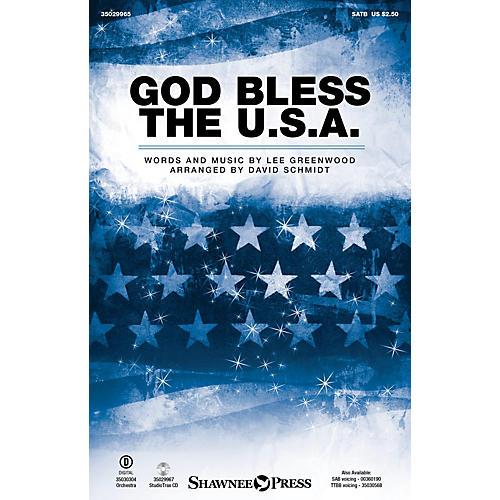 Shawnee Press God Bless the U.S.A. SATB by Lee Greenwood arranged by David Schmidt-thumbnail