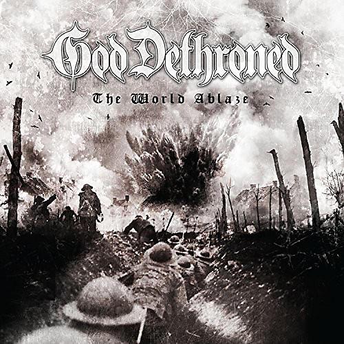 Alliance God Dethroned - The World's Ablaze