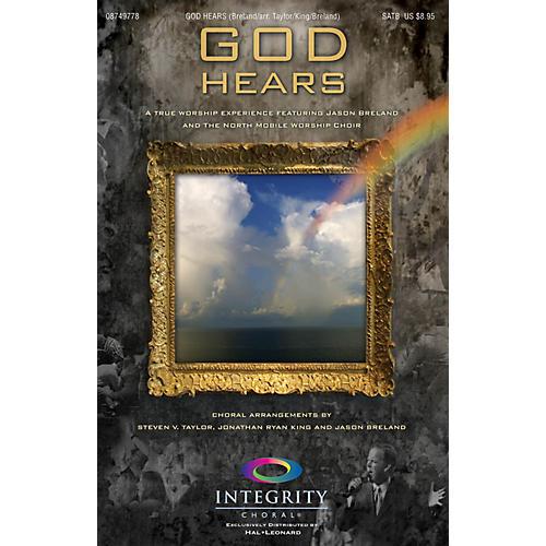 Integrity Choral God Hears SATB Arranged by Steven V. Taylor/Ryan King/Jason Breland-thumbnail