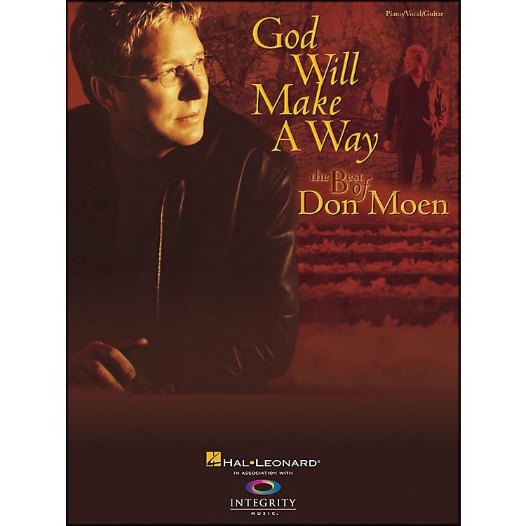 Hal Leonard God Will Make A Way: The Best Of Don Moen Pvg arranged for piano, vocal, and guitar (P/V/G)