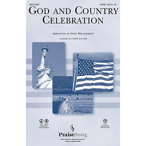 PraiseSong God and Country Celebration (Medley) CHOIRTRAX CD Arranged by Dave Williamson