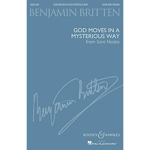 Boosey and Hawkes God moves in a mysterious way (from Saint Nicolas SATB and Organ) SATB composed by Benjamin Britten-thumbnail