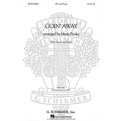 G. Schirmer Goin' Away (SSA and Piano) SSA composed by Folk Song