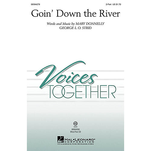 Hal Leonard Goin' Down the River ShowTrax CD Composed by Mary Donnelly