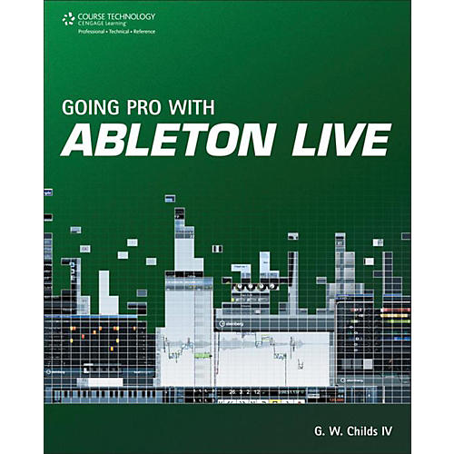 Cengage Learning Going Pro with Ableton Live-thumbnail