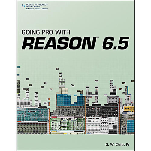 Cengage Learning Going Pro with Reason 6.5