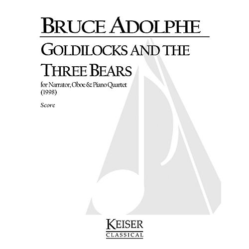 Lauren Keiser Music Publishing Goldilocks and the Three Bears LKM Music Series Composed by Bruce Adolphe