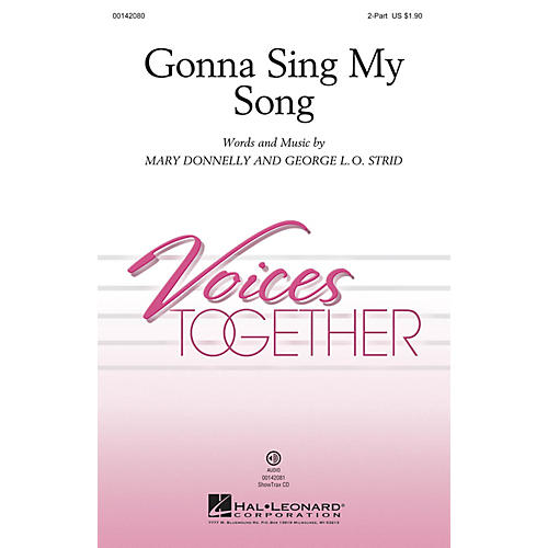 Hal Leonard Gonna Sing My Song 2-Part composed by Mary Donnelly