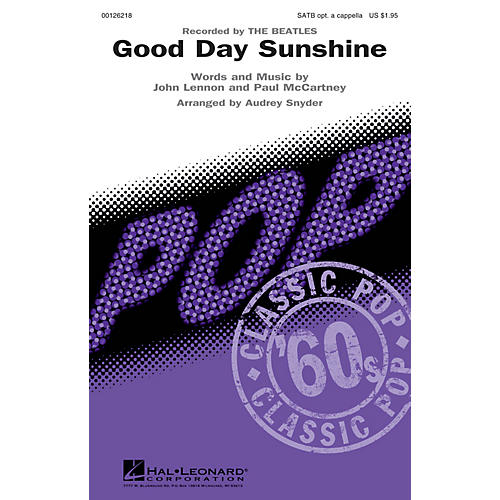 Hal Leonard Good Day Sunshine SATB by Beatles arranged by Audrey Snyder