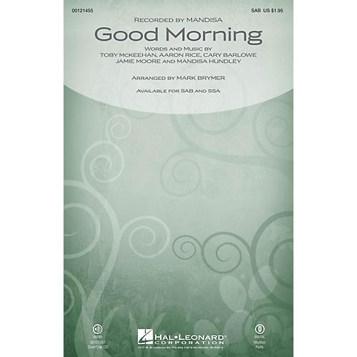 Hal Leonard Good Morning SAB by Mandisa arranged by Mark Brymer