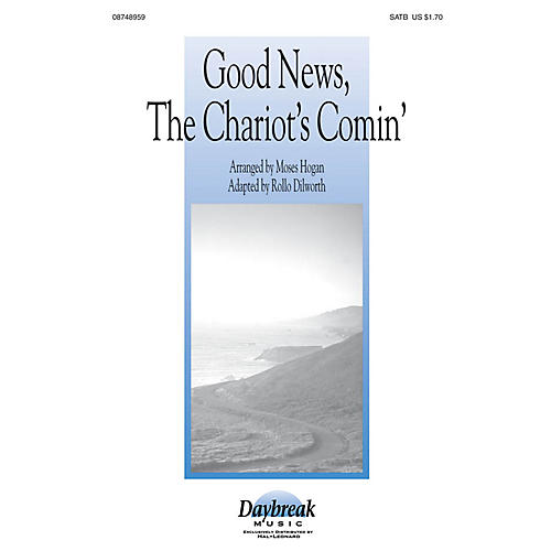 Daybreak Music Good News, the Chariot's Comin' SATB arranged by Moses Hogan-thumbnail