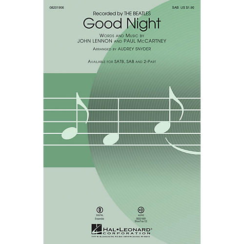 Hal Leonard Good Night SAB by The Beatles arranged by Audrey Snyder