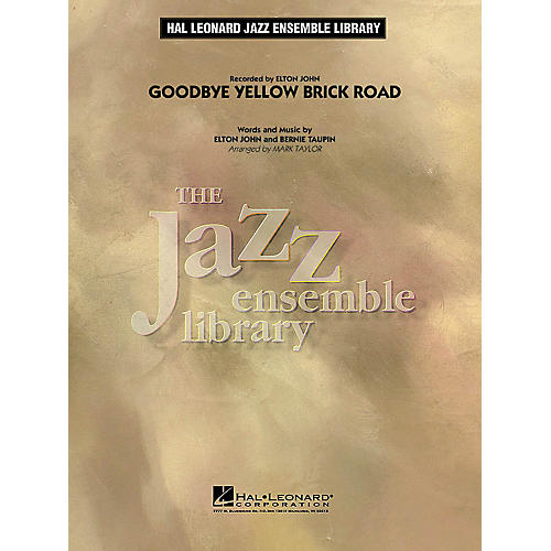Hal Leonard Goodbye Yellow Brick Road Jazz Band Level 4 by Elton John Arranged by Mark Taylor-thumbnail