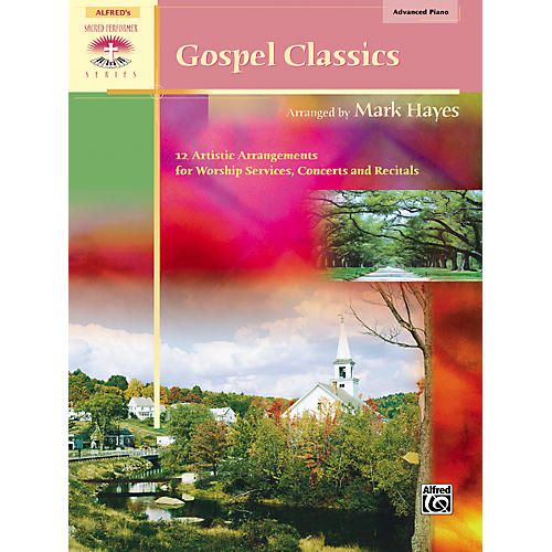 Alfred Gospel Classics Advanced Piano