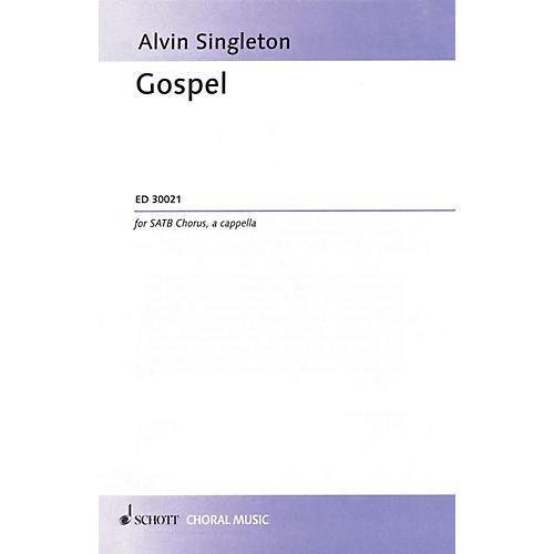 Schott Gospel SATB Composed by Alvin Singleton