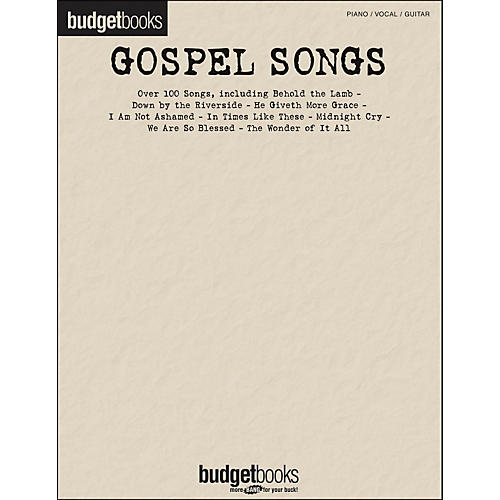 Hal Leonard Gospel Songs - Budget Books arranged for piano, vocal, and guitar (P/V/G)