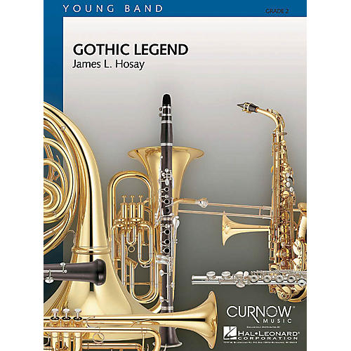 Curnow Music Gothic Legend (Grade 2 - Score Only) Concert Band Level 2 Composed by James L. Hosay-thumbnail