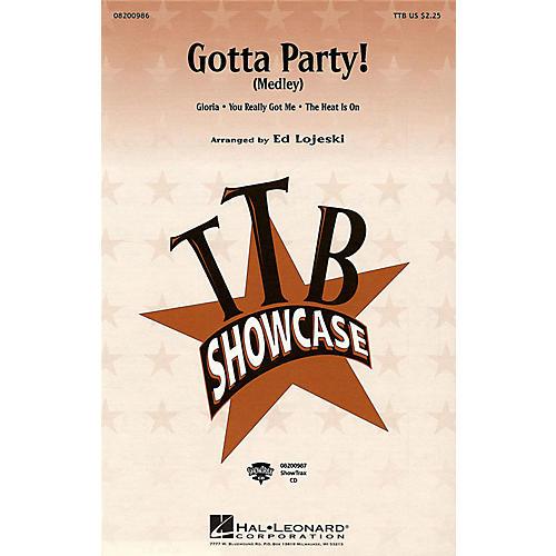 Hal Leonard Gotta Party! (Medley) ShowTrax CD Arranged by Ed Lojeski