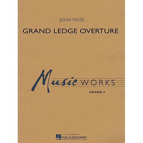 Hal Leonard Grand Ledge Overture Concert Band Level 3 Composed by John Moss