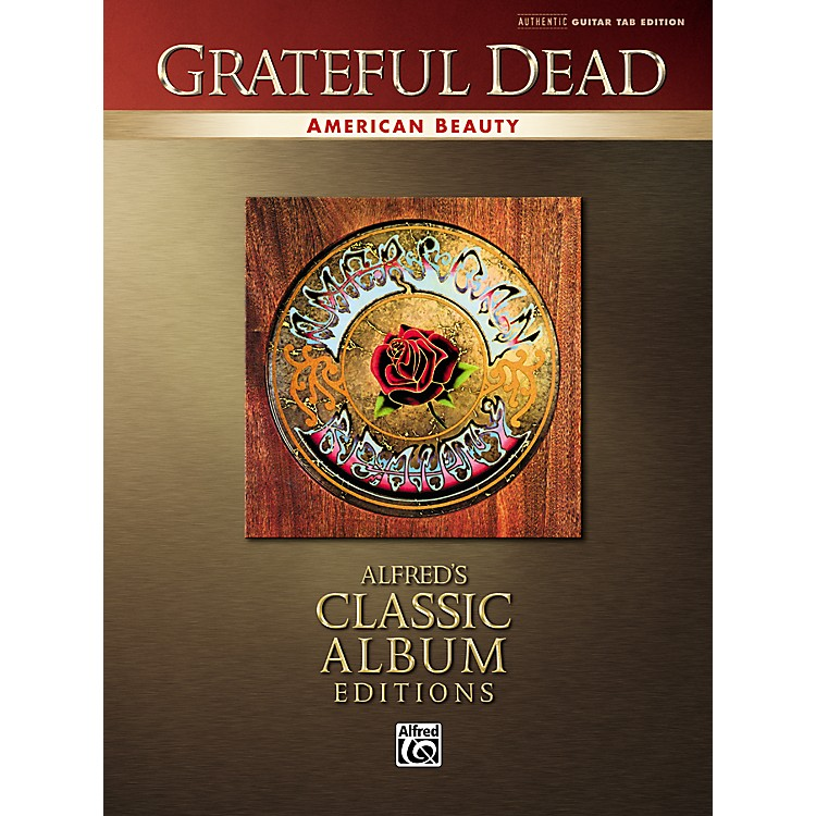 Alfred Grateful Dead American Beauty Classic Albums Edition Guitar Tab Songbook