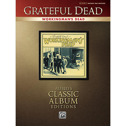 Alfred Grateful Dead Working Mans Dead Classic Albums Edition Guitar Tab Songbook