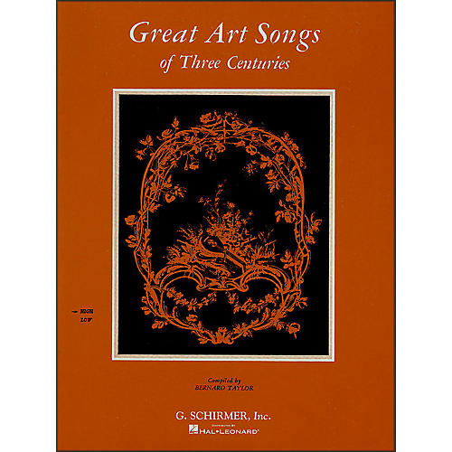 G. Schirmer Great Art Songs Of Three Centuries for High Vocal / Piano