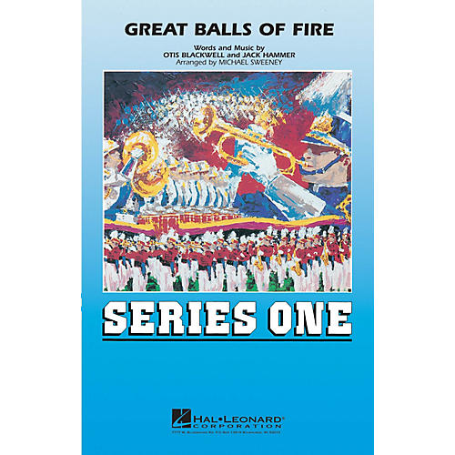 Hal Leonard Great Balls of Fire Marching Band Level 2 Arranged by Michael Sweeney-thumbnail
