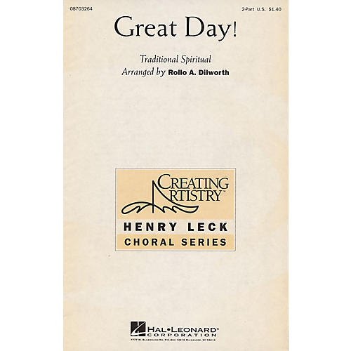 Hal Leonard Great Day! 2-Part arranged by Rollo Dilworth