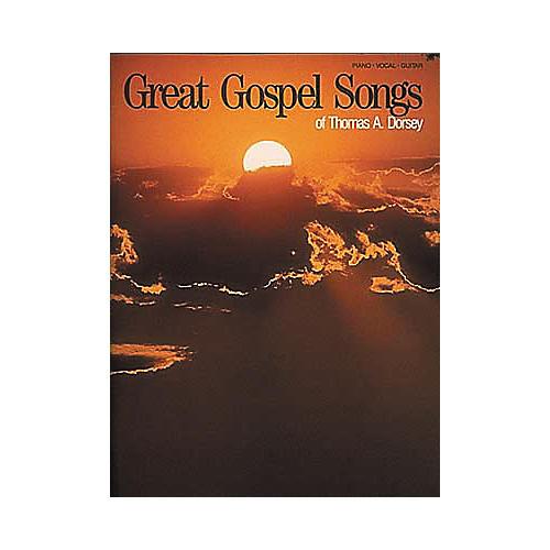 Hal Leonard Great Gospel Songs Of Thomas A. Dorsey Piano/Vocal/Guitar Songbook