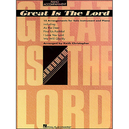Hal Leonard Great Is The Lord & Other Contemporary Christian Favorites Piano Accompaniment
