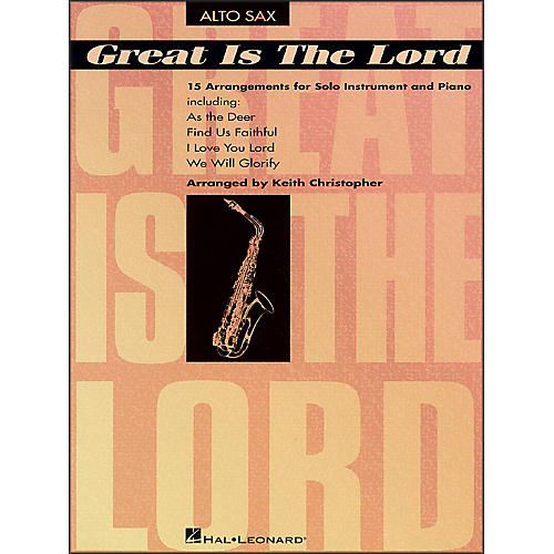 Hal Leonard Great Is The Lord & Other Contemporary Christian Favorites for Alto Sax-thumbnail