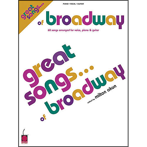 Cherry Lane Great Songs of Broadway Piano, Vocal, Guitar Songbook