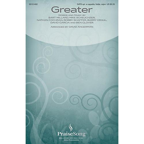 PraiseSong Greater SATB/FIDDLE/CAJON by MercyMe arranged by David Angerman-thumbnail