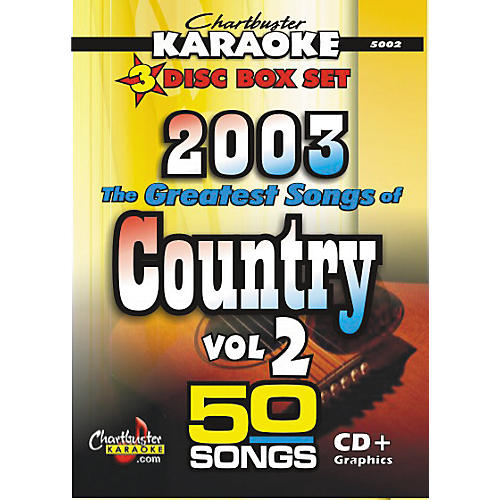 Chartbuster Karaoke Greatest Songs of Country 2003 Volume 2 CD+G