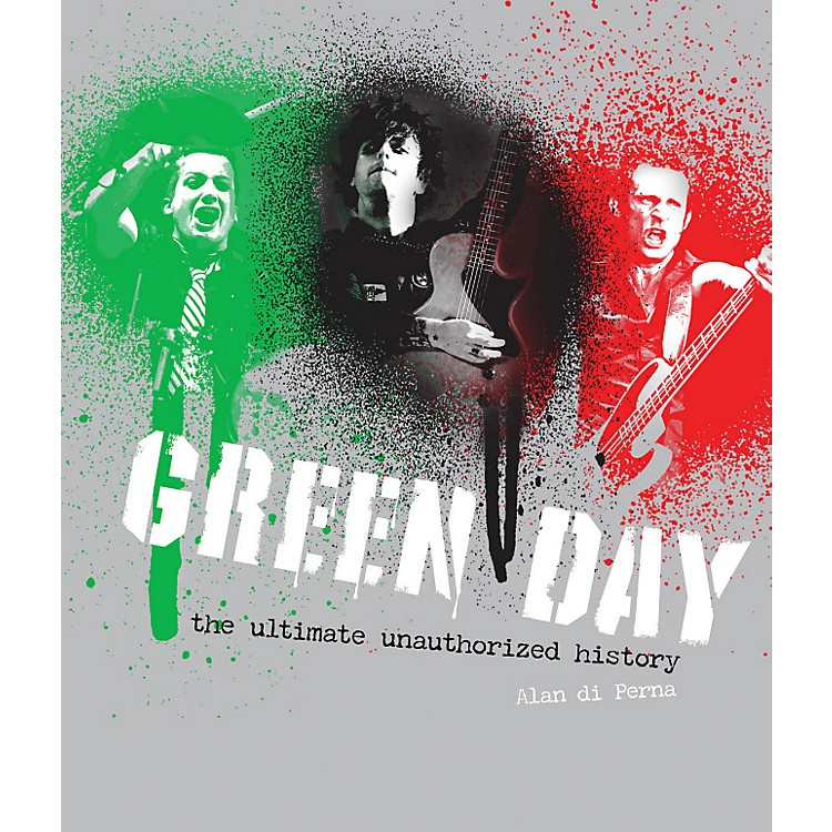 Hal Leonard Green Day The Unauthorized Illustrated History Ref Book