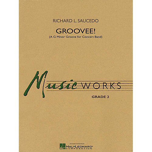 Hal Leonard Groovee! (A G Minor Groove for Concert Band) Concert Band Level 2 Composed by Richard L. Saucedo-thumbnail