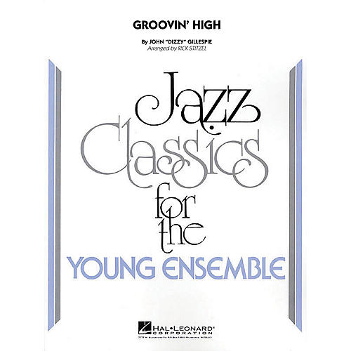 Hal Leonard Groovin' High Jazz Band Level 3 Arranged by Rick Stitzel-thumbnail