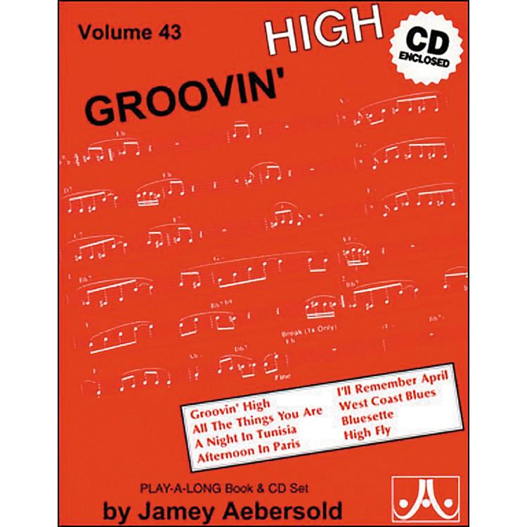 Jamey AebersoldGroovin' High